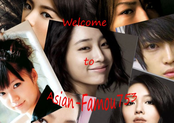 Bienvenue sur Asian-Famou753