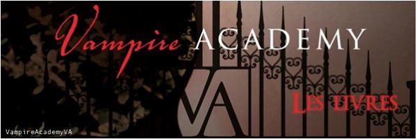 Vampire Academy ~ Les livres