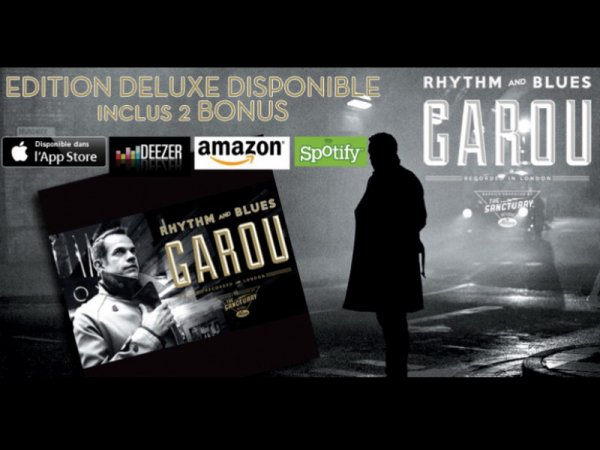 GAROU - RHYTHM AND BLUES (Edition Deluxe)