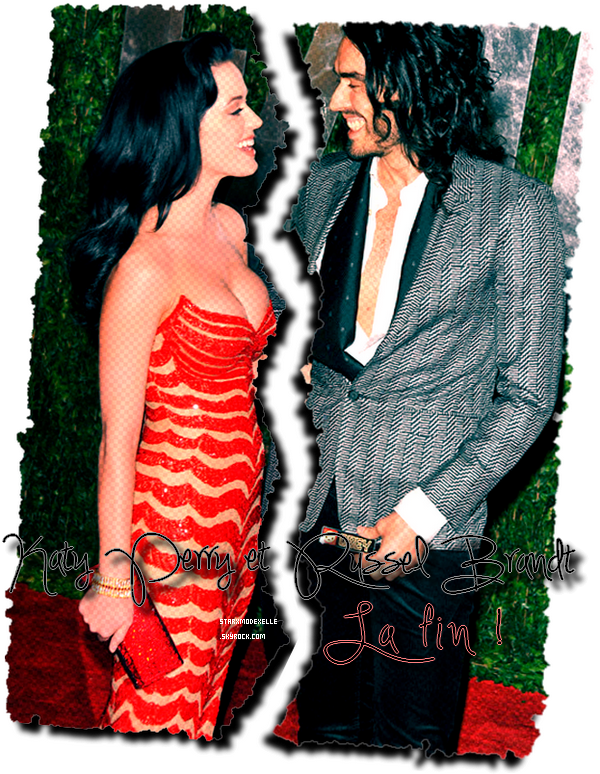Katy Perry et Russel Brandt : La fin !