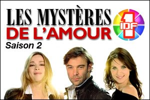 """Saison 2 """"Les Mystères de l'Amour"""""""