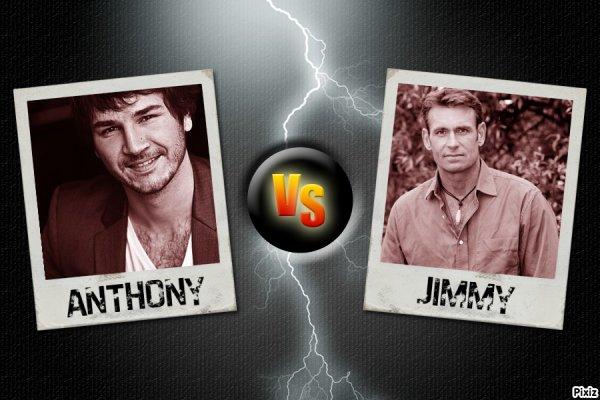 Anthony vs Jimmy