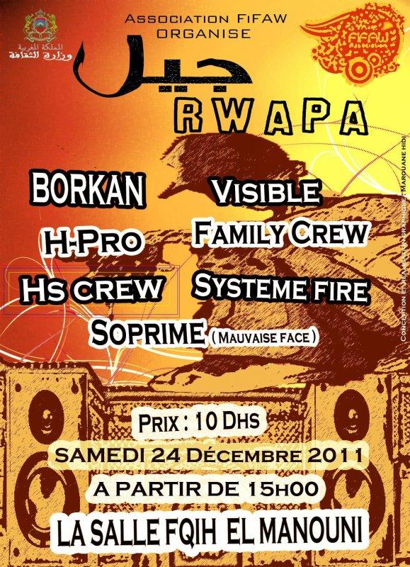 à tous nos amis et nos fans ,Soyez Nombreux pour un Special Show au Concert JIL RWAPA @ Meknès le samedi 24/ 12/ 2011 dés 15:00 h ( La Salle Fqih El Manouni )