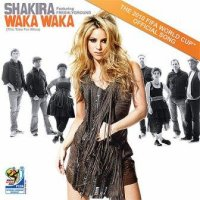 Waka waka ♥ / Shakira - WAKA WAKA - This time for africa ♥ (2010)