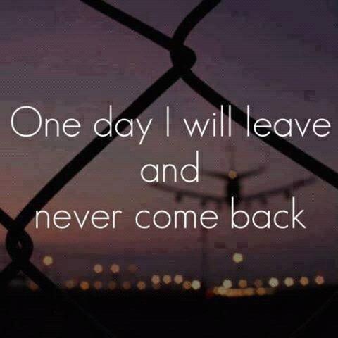 Un jour je partirais et je ne reviendrais jamais