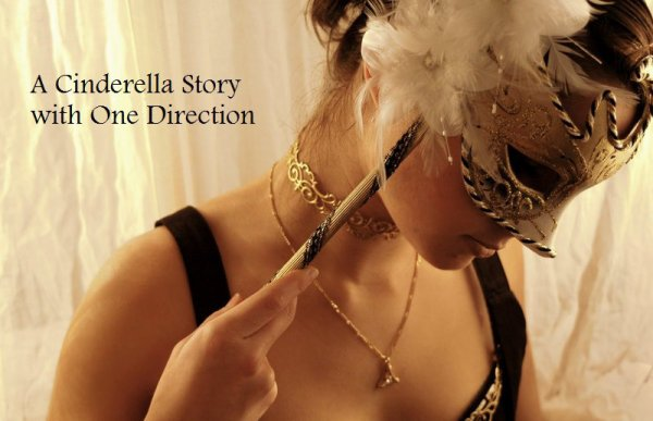 A Cinderella Story with One Direction - Fanfiction
