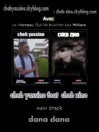 dana dana cheb yassino et zino (2010)