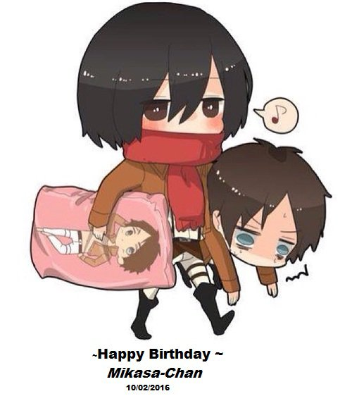 joyeux anniversaire Mikasa :3