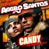 Candy - Aggro Santos