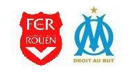 FC ROUEN - OLYMPIQUE MARSEILLE