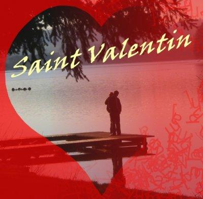 St Valentin.♥♥