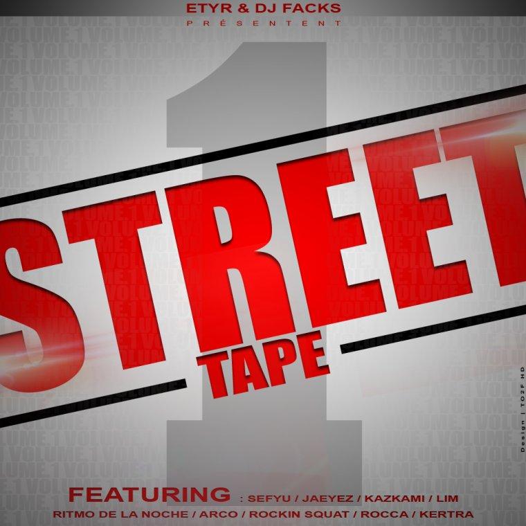 Etyr & Dj Facks presentent la street tape / ETYR -le tour du monde en 80 mesures  (2012)