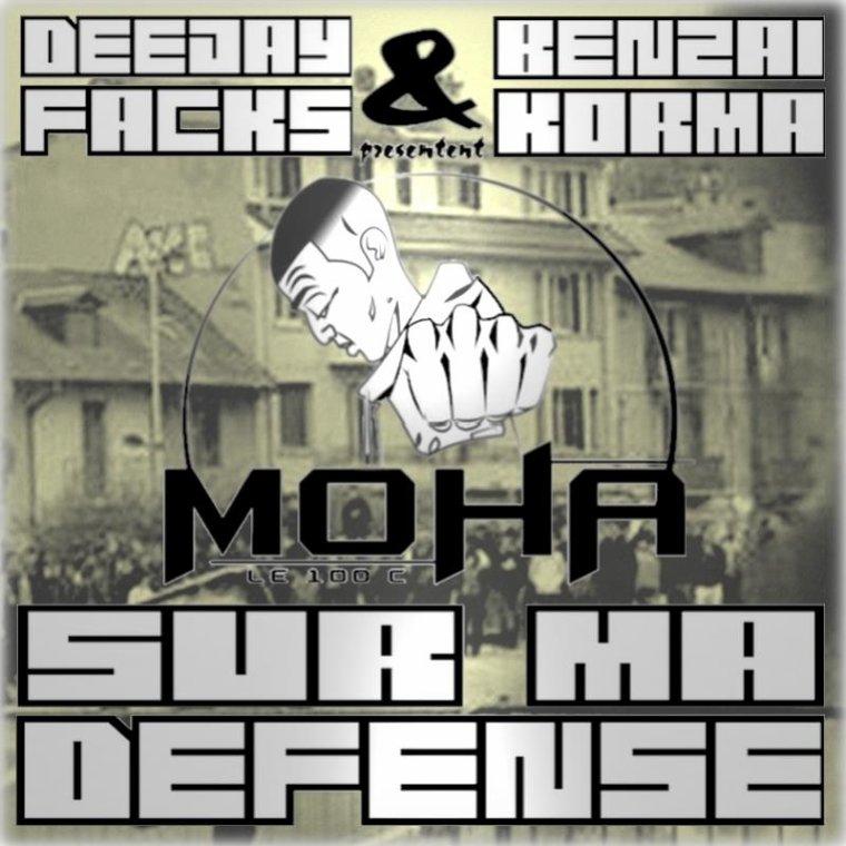 sur ma défense / Moha le 100c-Sur ma défense (2012)