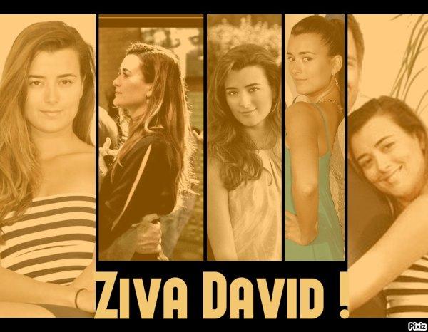 Montage Ziva :) ♥