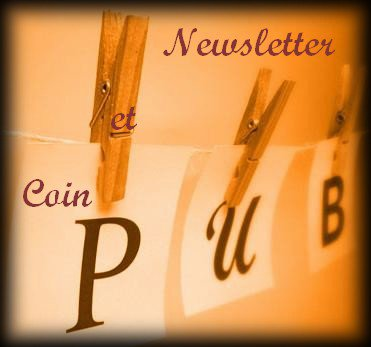 Newsletter et coin pubs