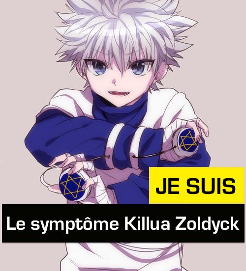 Je suis le symptôme Killua Zoldyck !!