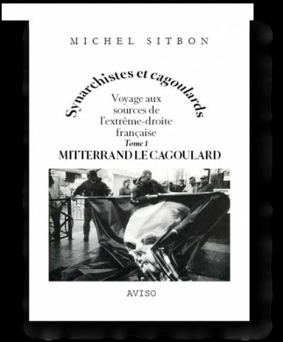 Mitterrand le cagoulard