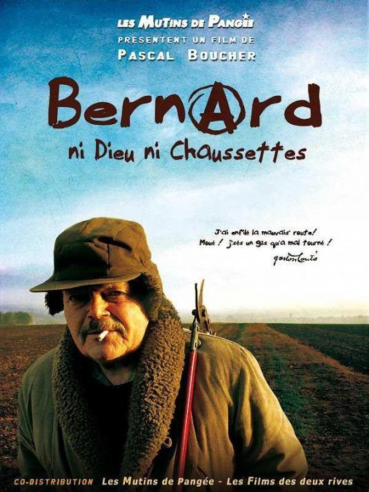 Bernard, ni dieu ni chaussettes …et le poète Gaston Couté