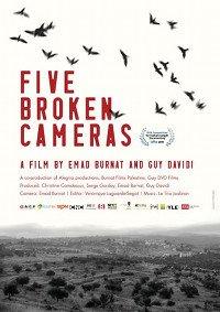"""Cinq Caméras brisées"""" contre le mur du silence en Palestine"""