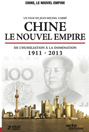 Chine. Le nouvel empire. Film documentaire de Jean-Michel Carré