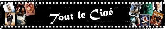Sommaire Actu ciné :)