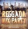 Reggada Mix Party  / Ana (Mourad) Reggada (2010)