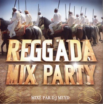Reggada Mix Party (DJ Meyd)