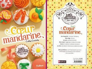 Tome 3 - Coeur Mandarine - Cathy Cassidy