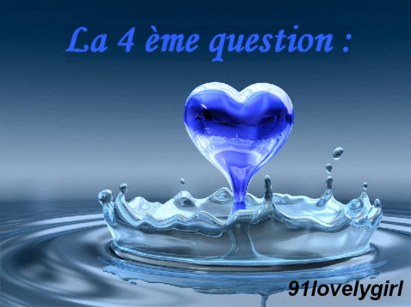 La 4 éme question :