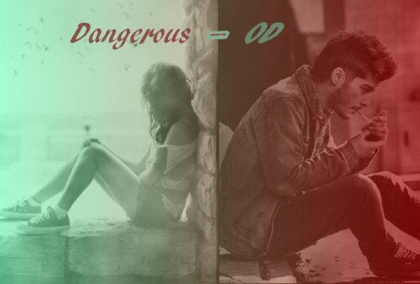 Blog n°31 . dangerous-OD