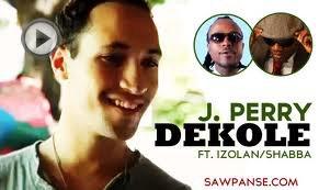 DEKOLE!!!!! - J Perry (2012)