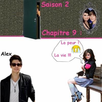 Saison 2 Chapitre 9 :  la peur !! La vie !!!