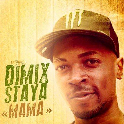 Mama / Mama - Dimix Staya (2013)