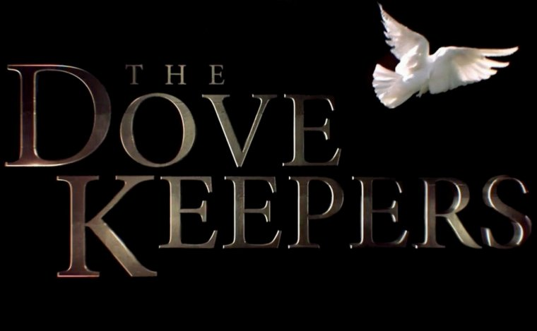 SUITE ET FIN THE DOVEKEEPERS...