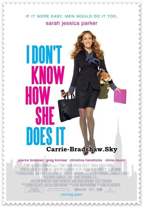 """Sarah Jessica Parker à l'affiche de """" I Don't Know How She Does It """""""