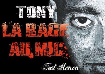 TONY LA RAGE AU MIC