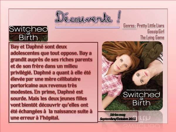 "Découverte : ""Switched at Birth"""