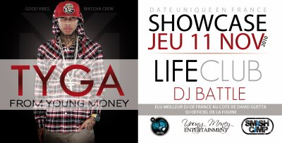 DJ BATTLE & TYGA (YOUNG MONEY) AU LIFE LE JEUDI 11 NOV