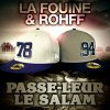 "La Fouine Ft Rohff ""Passe Leur Le Salam"" Hosted By Dj Battle"