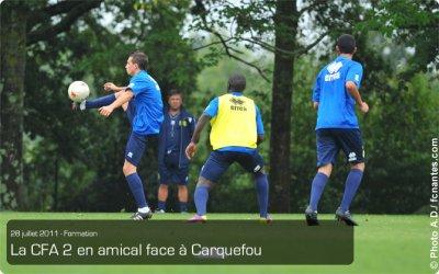 La CFA2 en amical face à Carquefou
