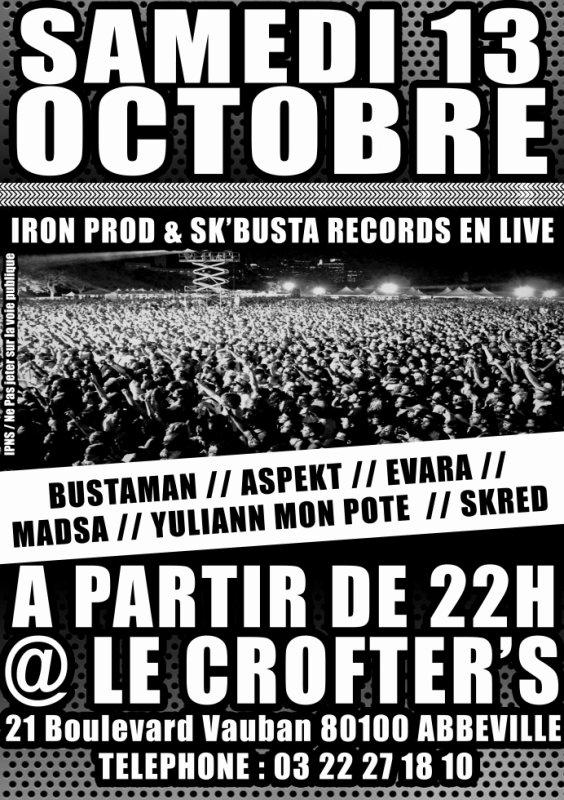 IRON PROD & SK' BUSTA RECORDS en Concert