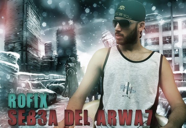 Rofix - SeB3a Del Arwa7