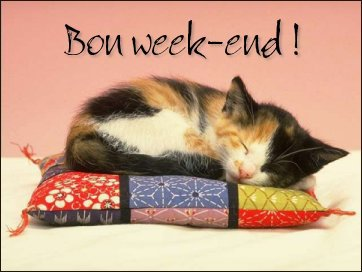 bon weekend, bisous