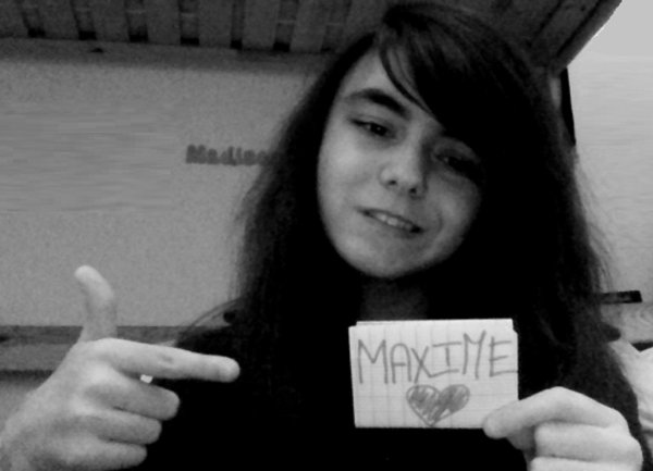 Maxime suis que j aime tres forte plus que tout <3 i love you baby chérie <3