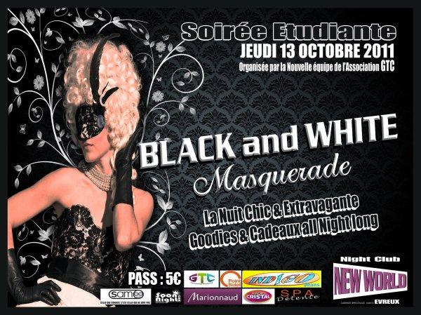 Jeudi 13 octobre 2011: Soirée étudiante BLACK & WHITE masquerade ! ! !
