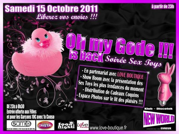 Samedi 15 octobre 2011: Soirée sex toys, OH MA GODE ! ! !