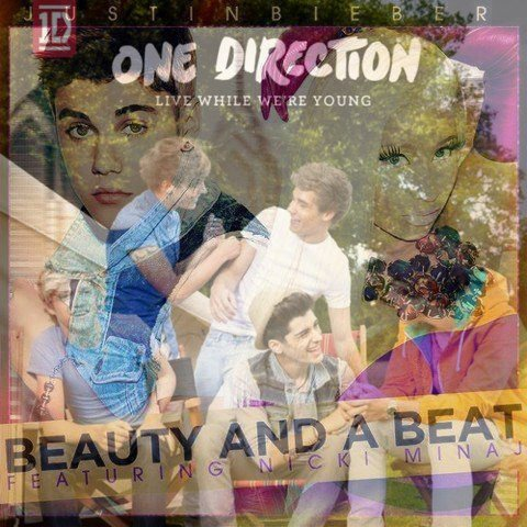 Beauty While We're Young - Remix / One Direction, Justin Bieber  (2013)