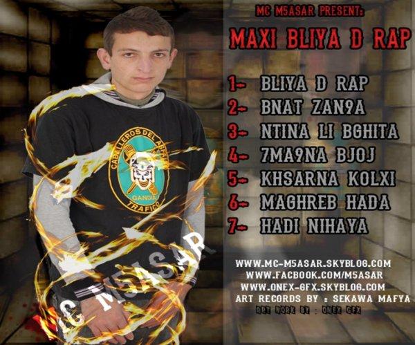 Mc M5asar Present : Maxi Bliya D Rap - 2012