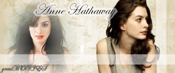 ♥ Anne Hathaway ♥