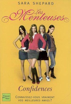 Les Menteuses - tome 1 : Confidences,  de Sara Shepard.